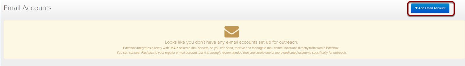 You can add a new mail address here. You can also add a couple of mail addresses which is especially useful if you want to outreach in behalf of one of your clients.