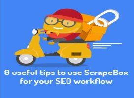 9 useful tips to use ScrapeBox for your SEO workflow