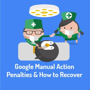 An Introduction to Manual Actions in Search Console