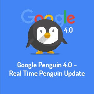 "Google Update: Penguin 4.0 - the ""Real Time"" Link Algorithm"